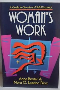 Woman's Work: A Guide to Growth and Self-Discovery