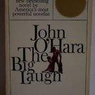 The Big Laugh by John O' Hara (1963, Paperback)