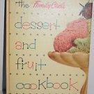 THE FAMILY CIRCLE DESSERT AND FRUIT COOKBOOK, 1954