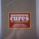 Uncommon Cures for Everyday Ailments Bottom Line Health Editors 2000