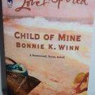 Child of Mine by Bonnie K. Winn 2006 PB Large Font
