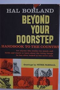 Beyond Your Doorstep by Hal Borland 1962 Country Outdoors