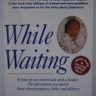 While Waiting by George E. Verrilli and Anne Marie Mueser (1998, Book,...