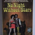 No Night Without Stars   * Andre Norton *   Fawcett
