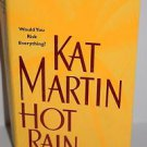 Hot Rain by Kat Martin (2002, Paperback)