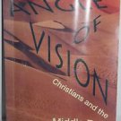 Angle of Vision: Christians and the Middle East by Charles A. Kimball / RELIGION