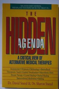 The Hidden Agenda By Dr. David Sneed & Dr. Sharon Sneed (1991)