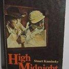High Midnight by Stuart Kaminsky 198 PB