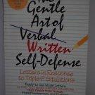 The Gentle Art of Written Self-Defense: Response Letters - Suzette Elgin 1993 pb