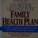 Better Life Institute Family Health Plan Comprehensive Family Diet Exercise