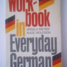 Workbook in Everyday German 1977