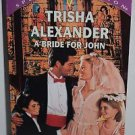 A Bride For John (Three Brides And A Baby) (Silhouette Special Edition, No...