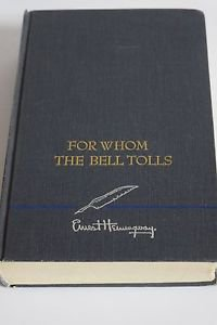 For Whom the Bell Tolls by Ernest Hemingway  1968 Printing