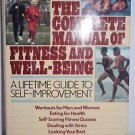 The Complete Manual of Fitness and Well-Being by Reader's Digest Editors 1989 HB