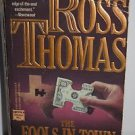 The Fools in Town Are on Our Side by Ross Thomas (1987, Paperback)
