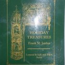 Holiday Treasures Lessons in Life and Faith by Frank M Jordan PB