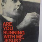 Are You Running With Me, Jesus? Prayers by Malcolm Boyd, 1967 PB