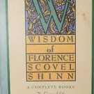 The Wisdom of Florence Scovel Shinn by Florence Scovel Shinn (Paperback)