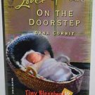 On the Doorstep by Dana Corbit (Tiny Blessings Series #3) (Love Inspired #316)