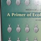 A Primer of Ecology' by Nicholas Gotelli 1998 PB