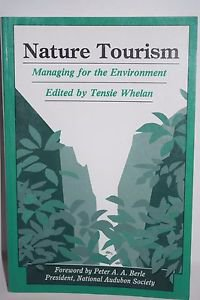 Nature Tourism: Managing For The Environment 1991 Paperback
