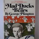 Mad Ducks And Bears Novel by George Plimpton Book Sports Football 1974