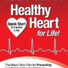 Mayo Clinic Healthy Heart for Life! [Hardcover]