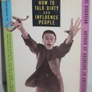 How to Talk Dirty and Influence People by Lenny Bruce 1992 Paperback