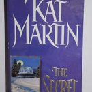 The Secret by Kat Martin (2001, Paperback)
