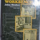 The Shooter's Workbench by John Mosher 1977 Hardcover