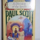 A Division of the Spoils No. 4 by Paul Scott (1979, Paperback)
