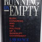 Running on Empty: Bush, Congress, and the Politics of a Bankrupt Government