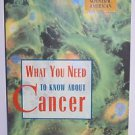 What You Need to Know About Cancer: Scientific American a Special Issue...