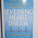 Reversing Heart Disease: A Vital New Program To Help Treat And Eliminate...
