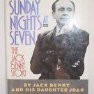 Sunday Nights At Seven : The Jack Benny Story-Joan and Jack Benny (1990, HC)