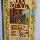 The Acts of King Arthur and His Noble Knights John Steinbeck 1980 paperback