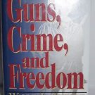 Guns, Crime and Freedom by Wayne LaPierre (1994, Hardcover) SIGNED