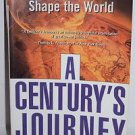 A Century's Journey How The Great Powers Shape The World 2000 paperback