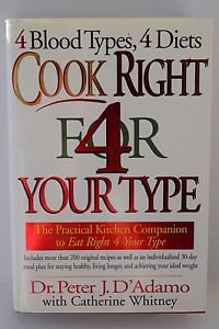 Cook Right 4 Your Type by Peter H. D'Adamo 1998 HC/DJ