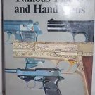 Famous Pistols and Hand Guns by A.J.R. Cormack 1977 HB w/ DJ 1st Edition