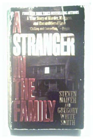 A STRANGER IN THE FAMILY - NAIFEH & WHITE - 1996