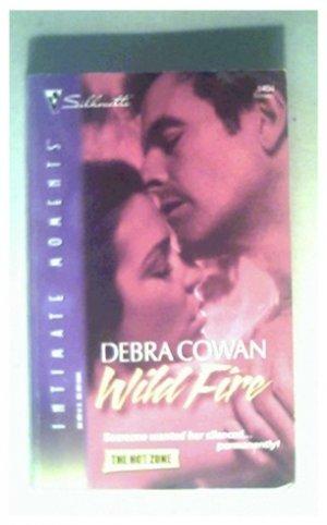 WILD FIRE - DEBRA COWAN - 2006