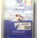 SHE'S COME UNDONE - Wally Lamb - 1998
