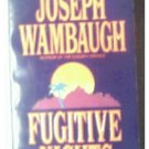 FUGITIVE NIGHTS - JOSEPH WAMBAUGH - 1993