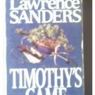 "TIMOTHY""S GAME - LAWRENCE SANDERS -1989"
