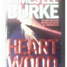 HEARTWOOD - JAMES LEE BURKE - 2000