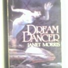 DREAM DANCE - JANET MORRIS - 1983