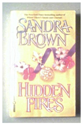 HIDDEN FIRES - SANDRA BROWN - 1994