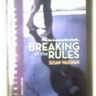 BREAKING ALL THE RULES - SUSAN VAUGHAN - 2006