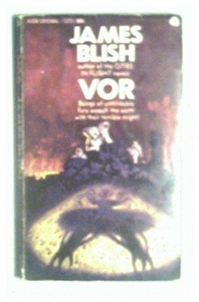 VOR - JAMES BLISH - 1967